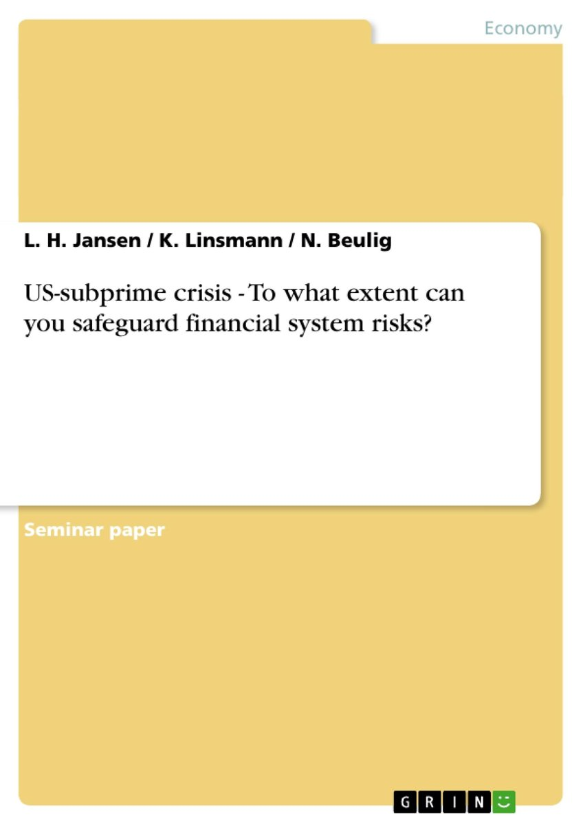 US-subprime crisis - To what extent can you safeguard financial system risks?