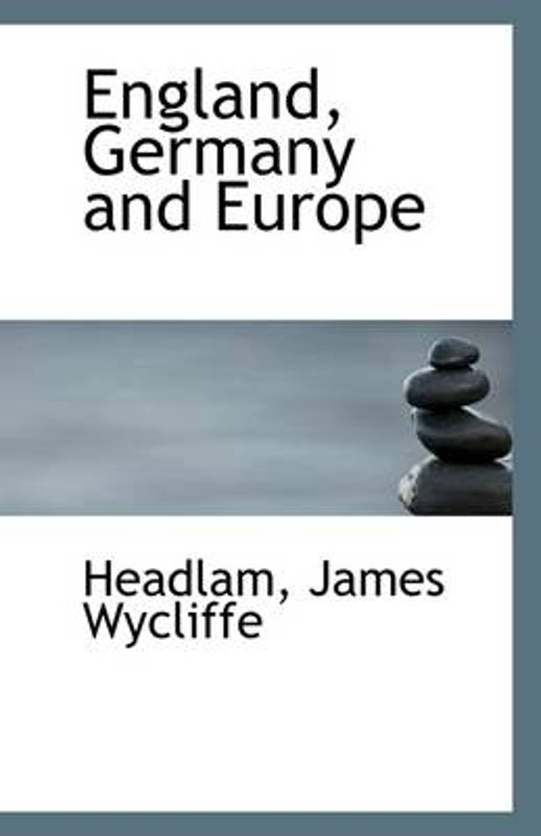 England, Germany and Europe