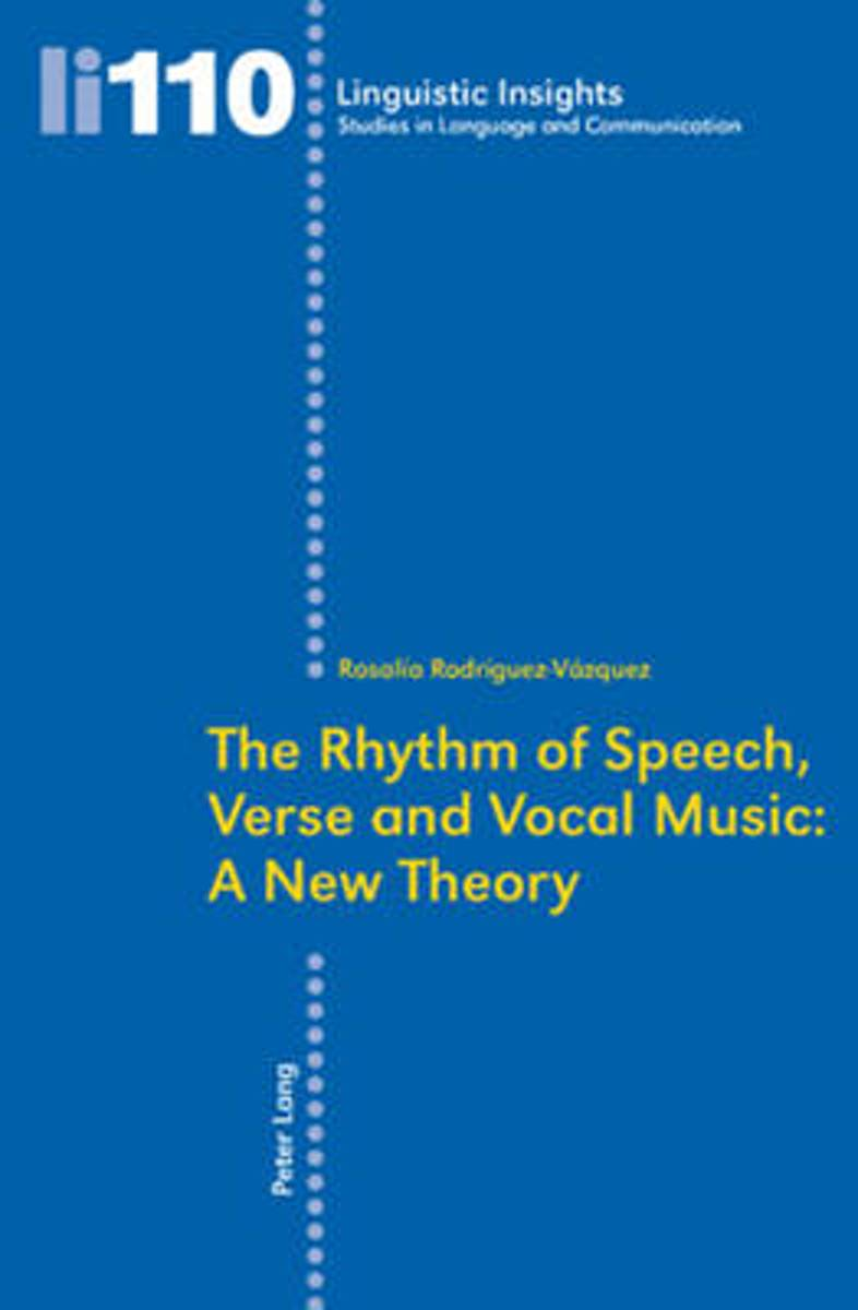 The Rhythm of Speech, Verse and Vocal Music