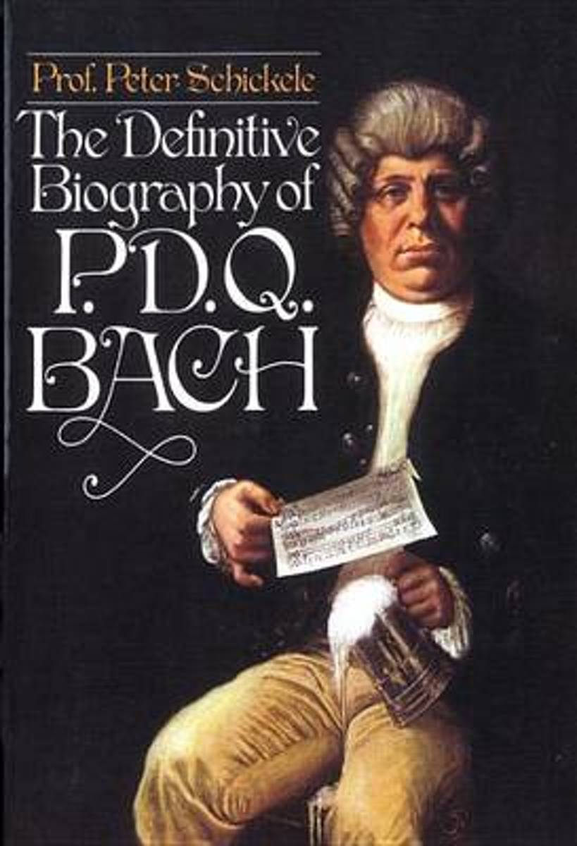 The Definitive Biography of p. d. q. Bach, 1807-1742?
