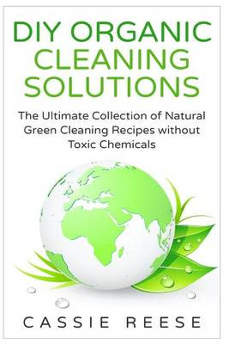 DIY Organic Cleaning Solutions