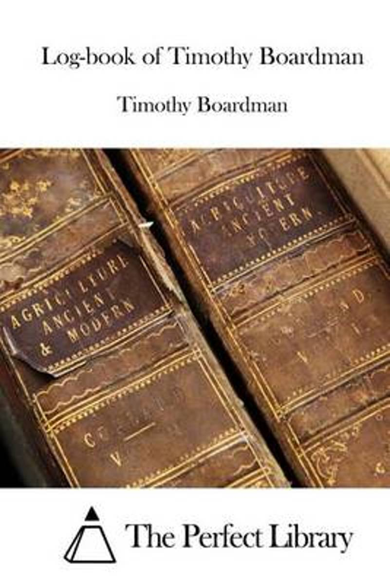 Log-Book of Timothy Boardman