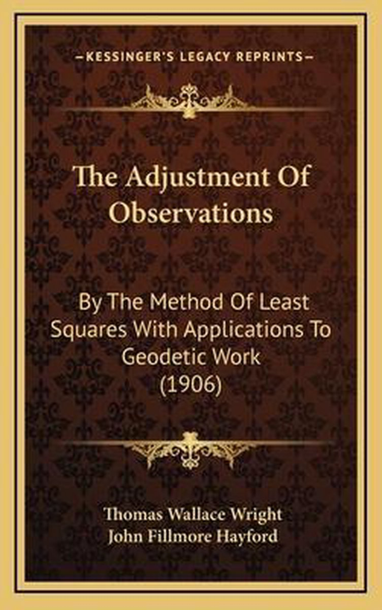 The Adjustment of Observations