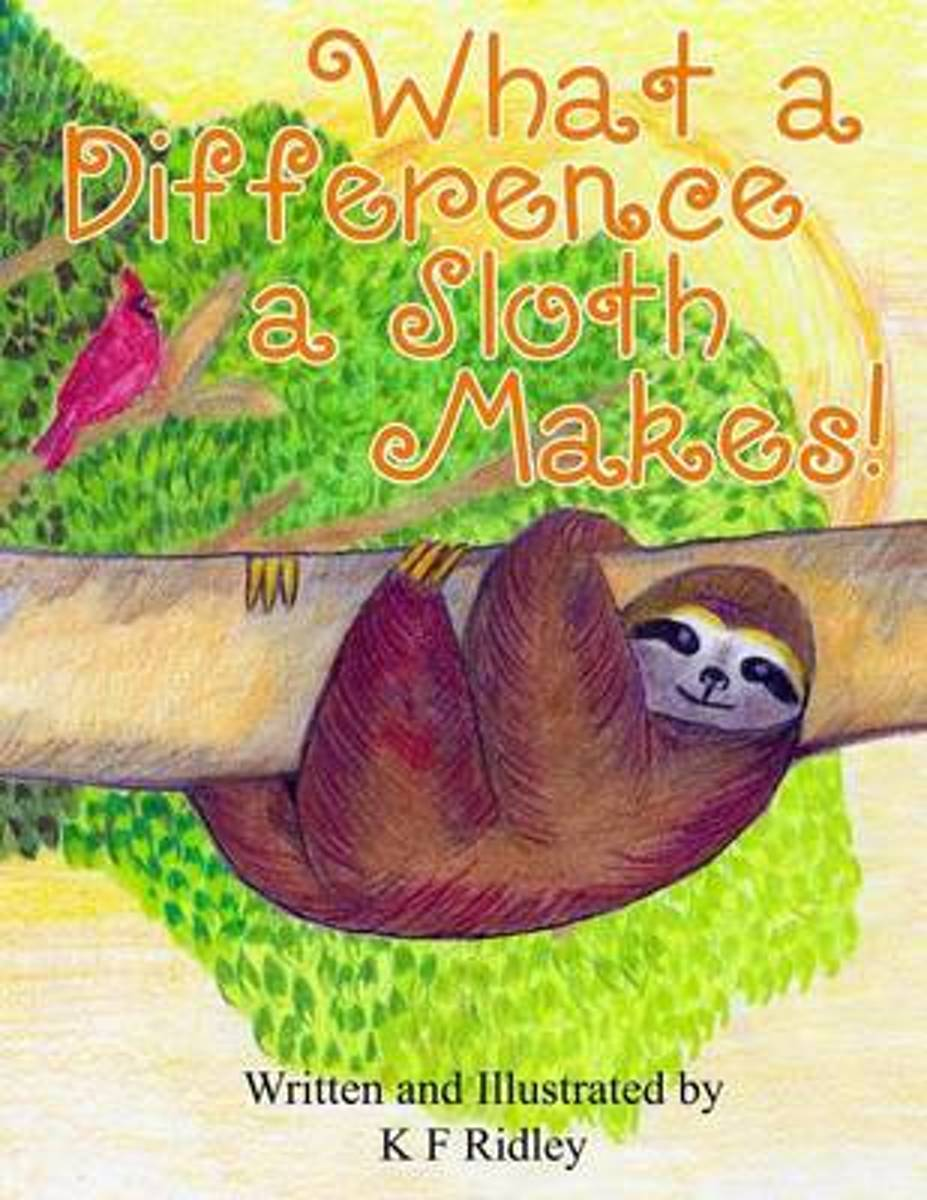 What a Difference a Sloth Makes!