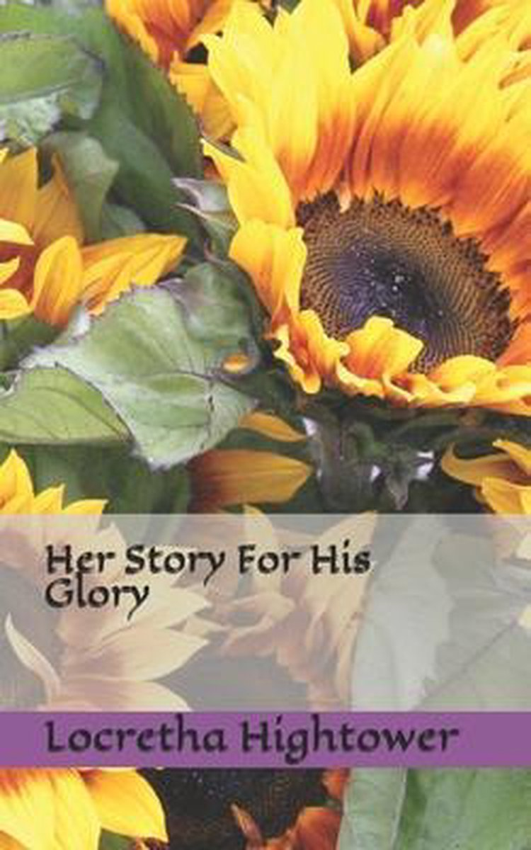 Her Story For His Glory
