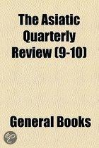 The Asiatic Quarterly Review (9-10)