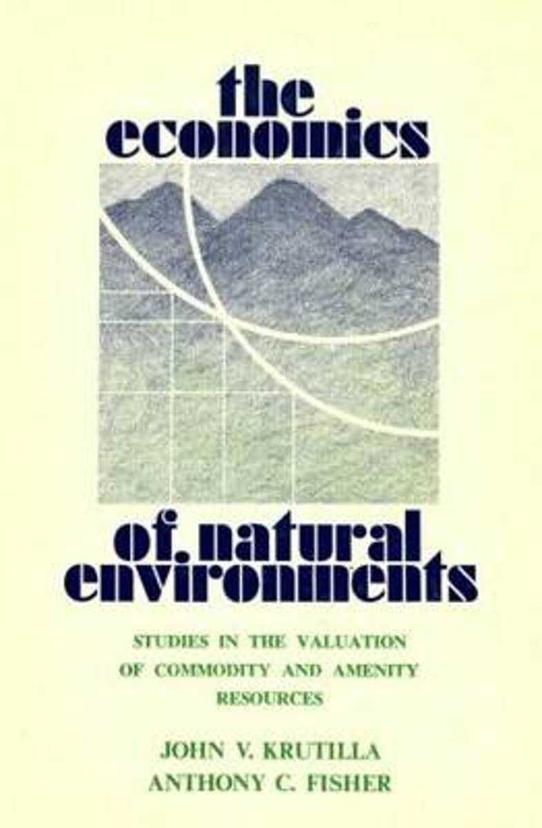 The Economics of Natural Environments