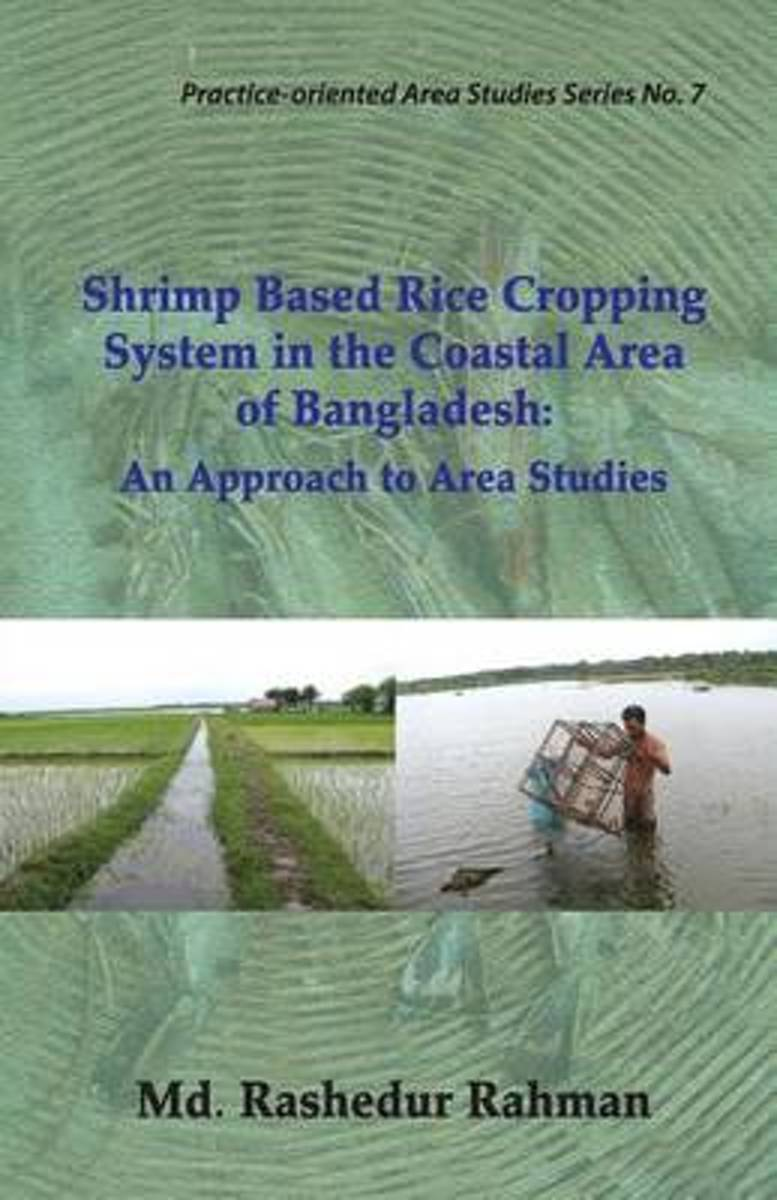 Shrimp Based Rice Cropping System in the Coastal Area of Bangladesh