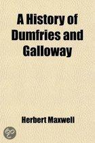 A History Of Dumfries And Galloway