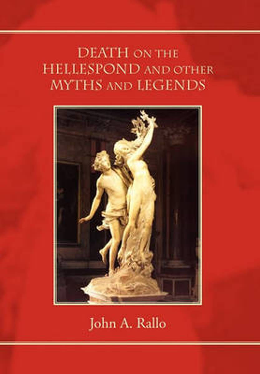 Death on the Hellespond and Other Myths and Legends
