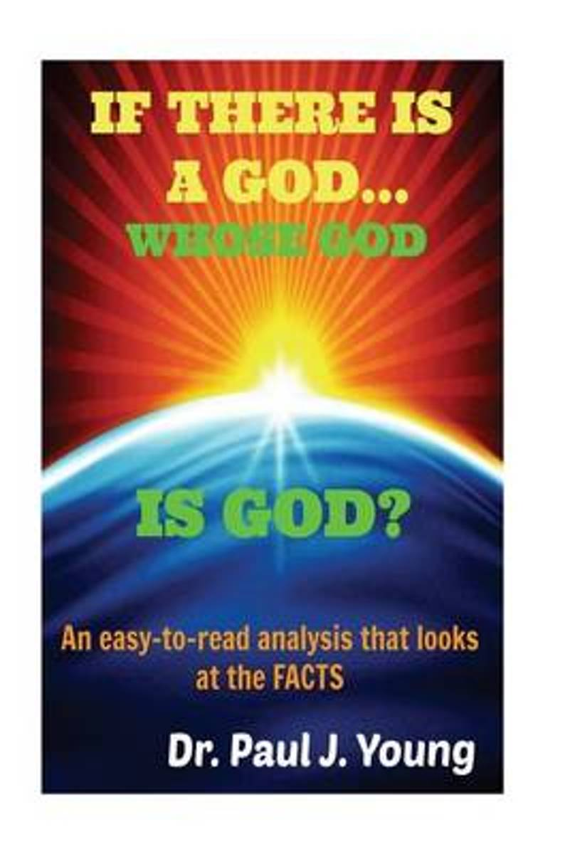 If There Is a God, Whose God Is God?