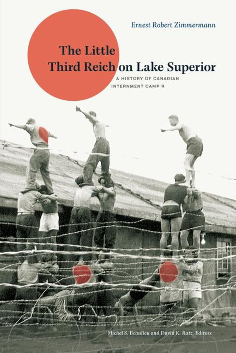 The Little Third Reich on Lake Superior