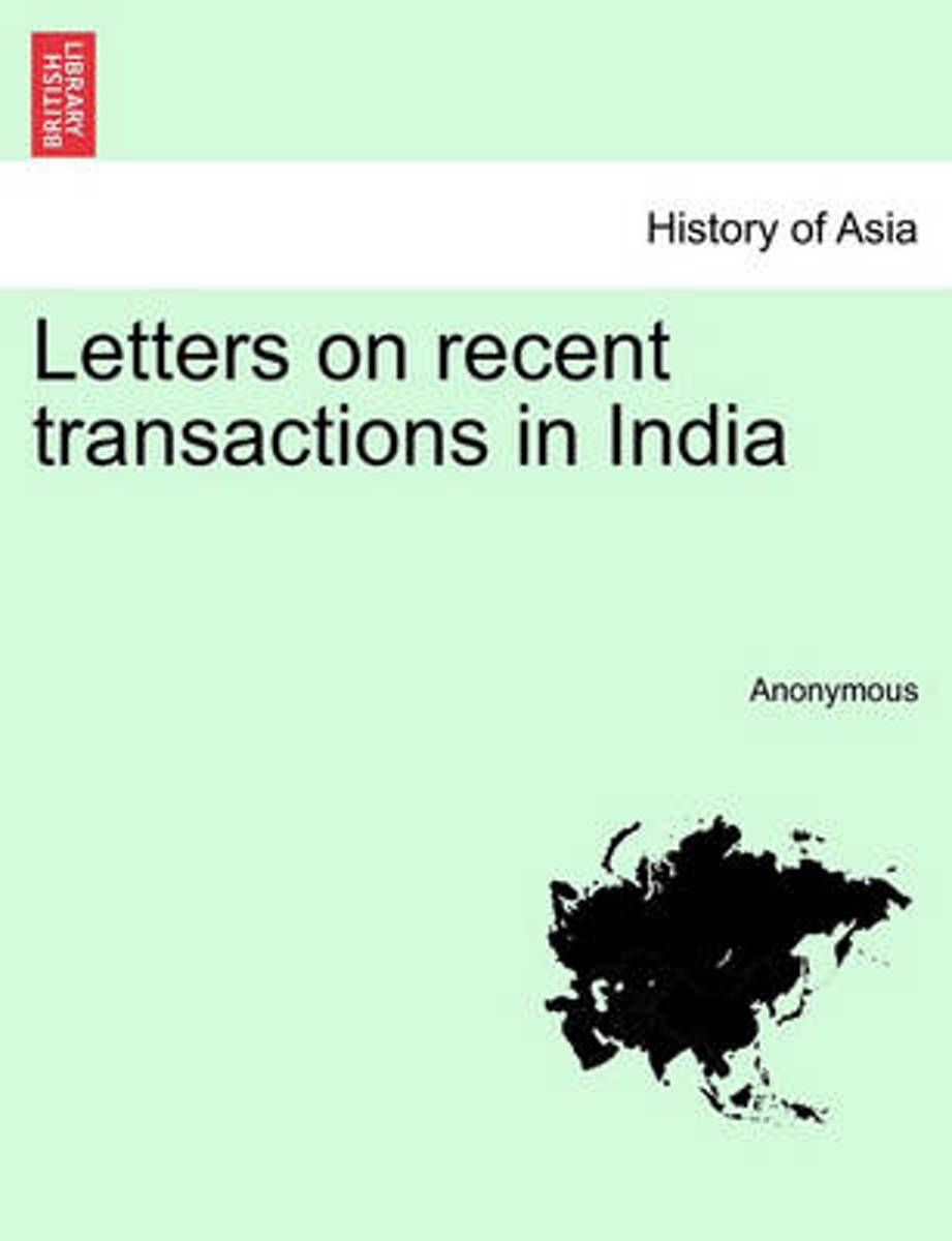Letters on Recent Transactions in India