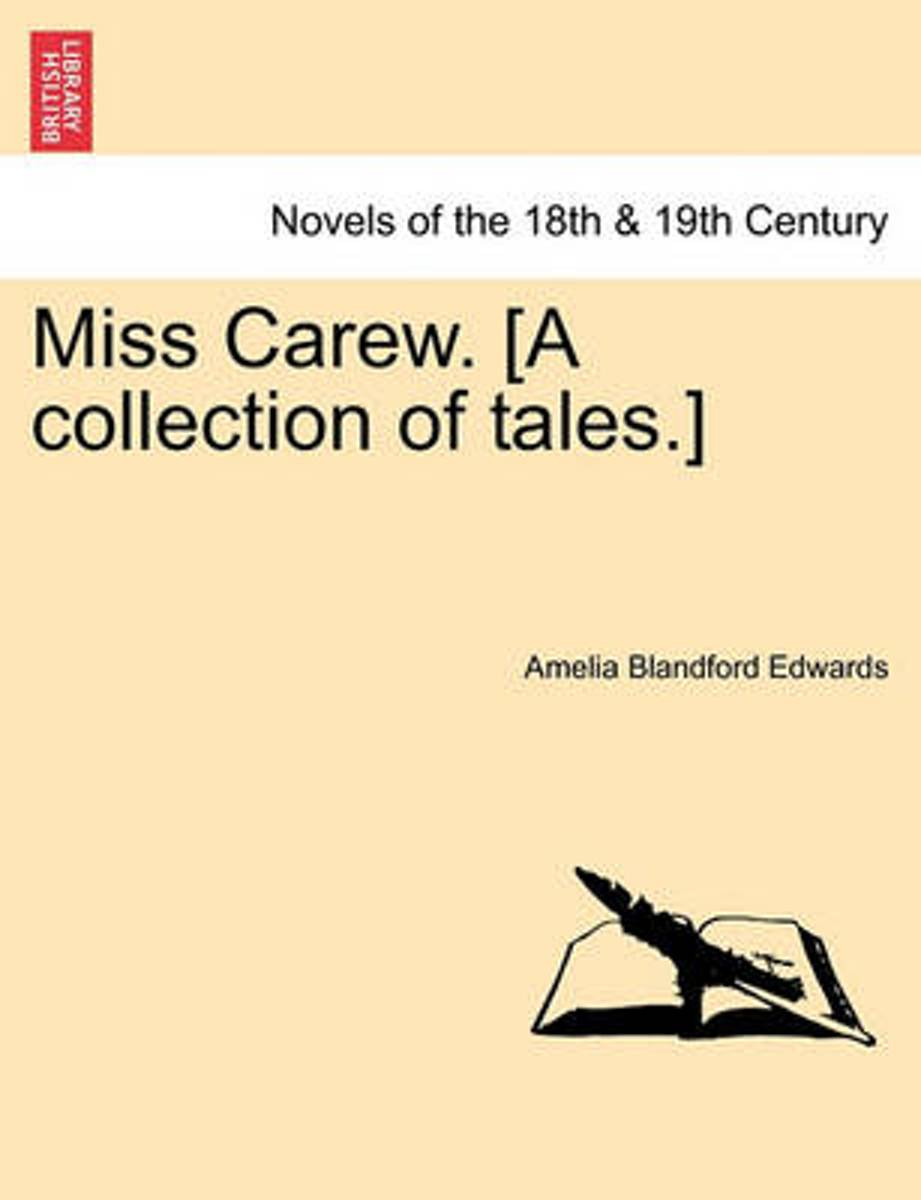 Miss Carew. [A Collection of Tales.]