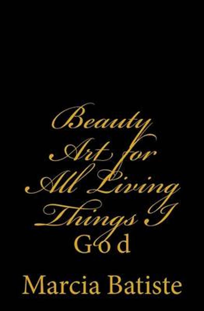 Beauty Art for All Living Things I
