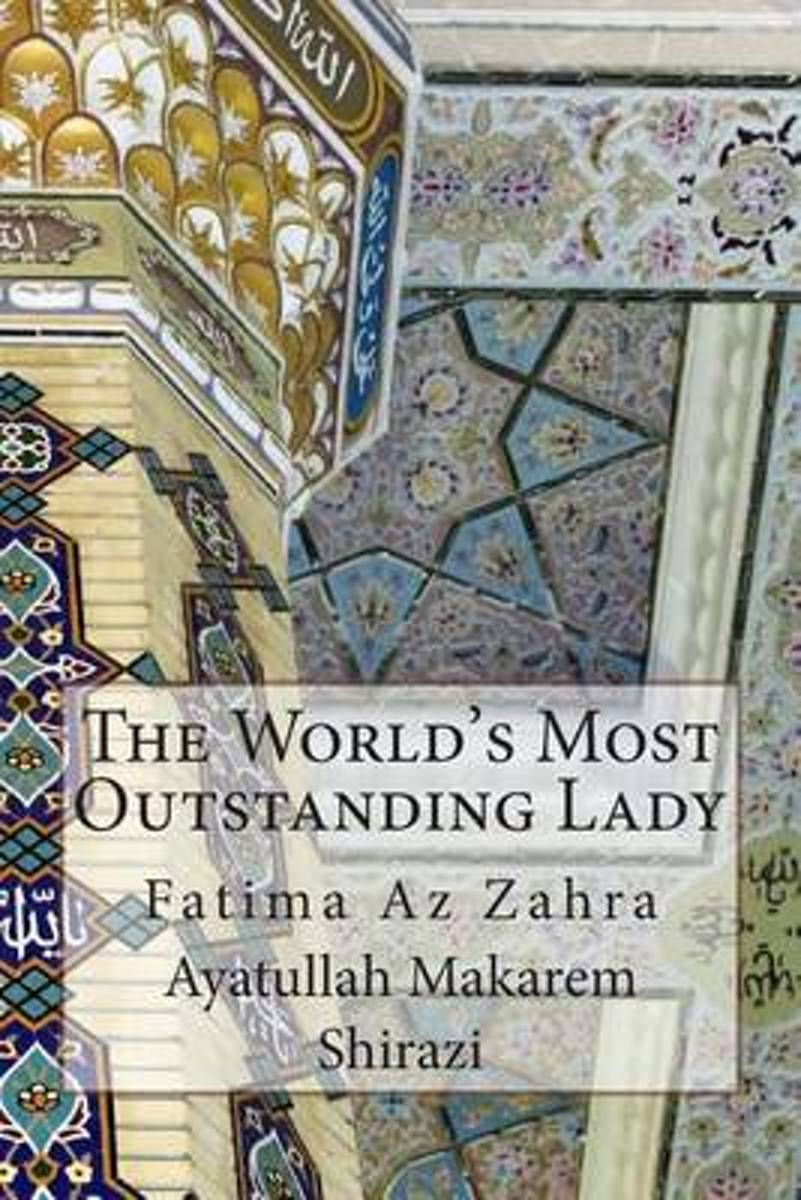 The World's Most Outstanding Lady