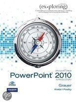 Exploring Microsoft Office PowerPoint 2010 Introductory