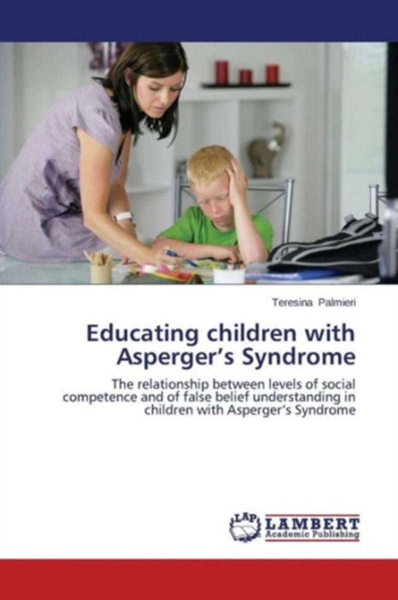 Educating Children with Asperger's Syndrome