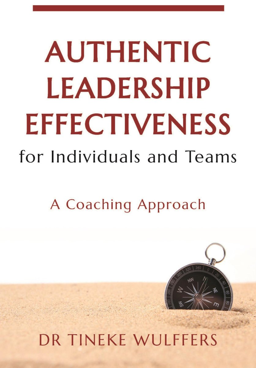 Authentic Leadership Effectiveness for Individuals and Teams