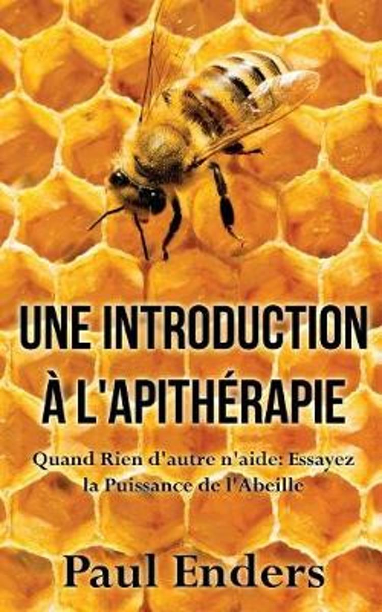 Une Introduction A L'Apitherapie