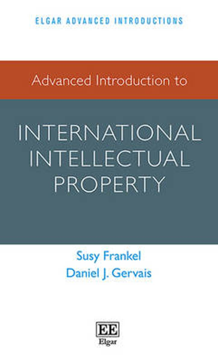 Advanced Introduction to International Intellectual Property