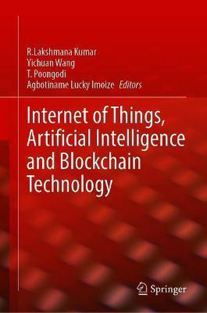 Internet of Things, Artificial Intelligence and Blockchain Technology
