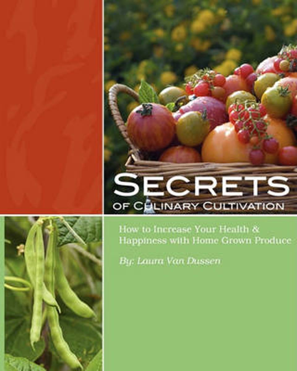 Secrets of Culinary Cultivation