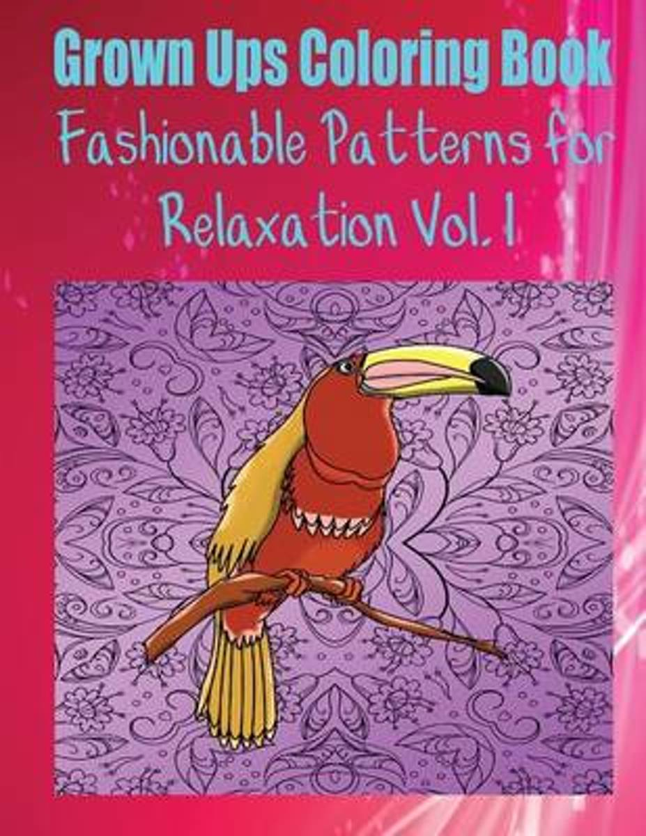 Grown Ups Coloring Book Fashionable Patterns for Relaxation Vol. 1 Mandalas
