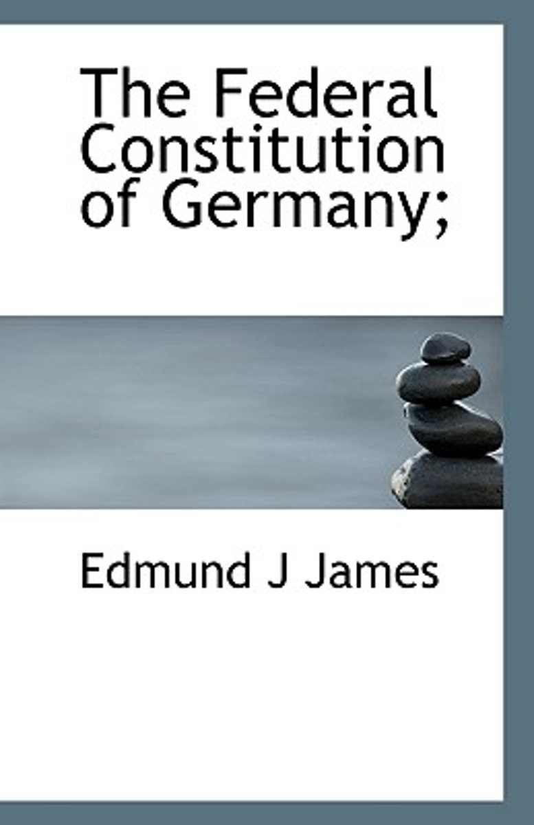 The Federal Constitution of Germany;