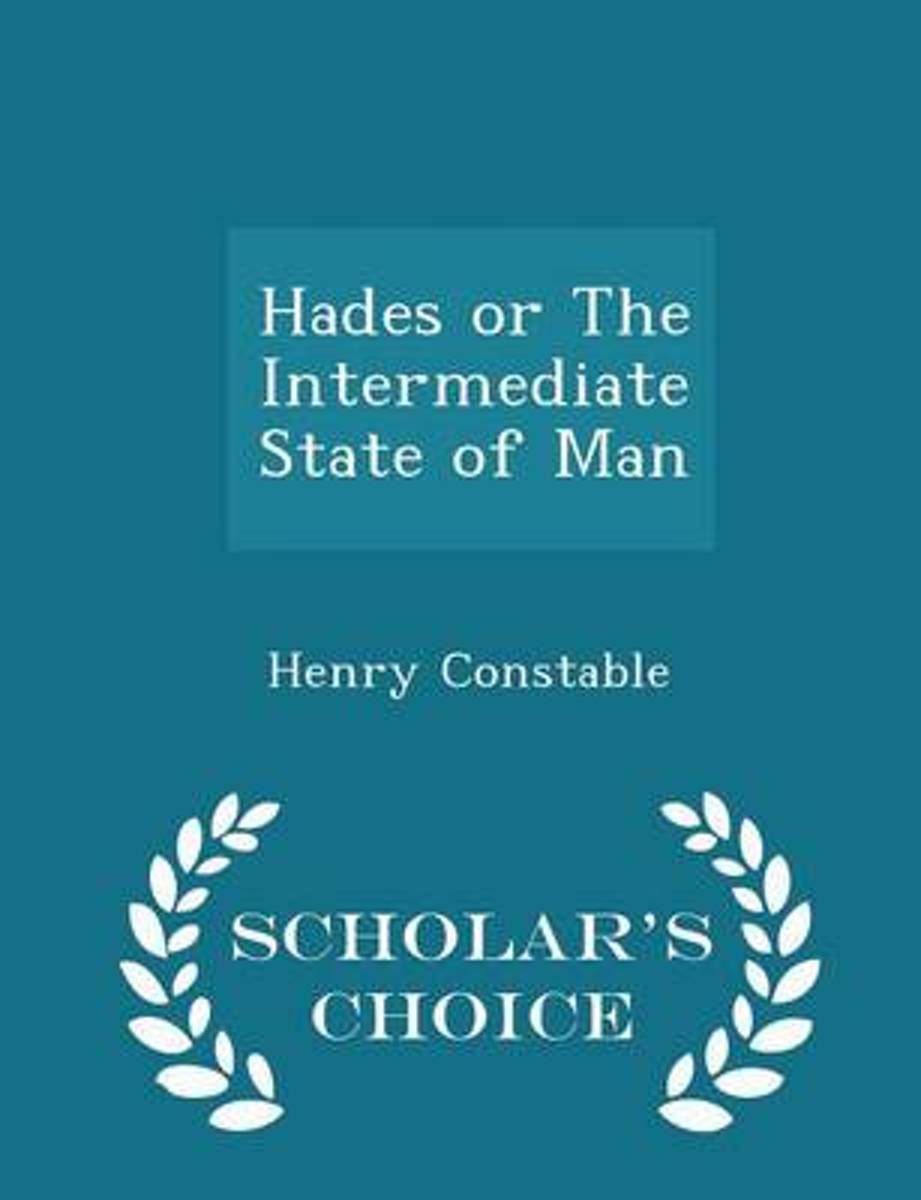 Hades or the Intermediate State of Man - Scholar's Choice Edition