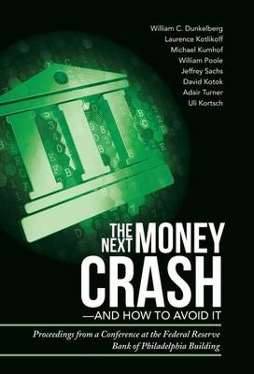 The Next Money Crash-And How to Avoid It