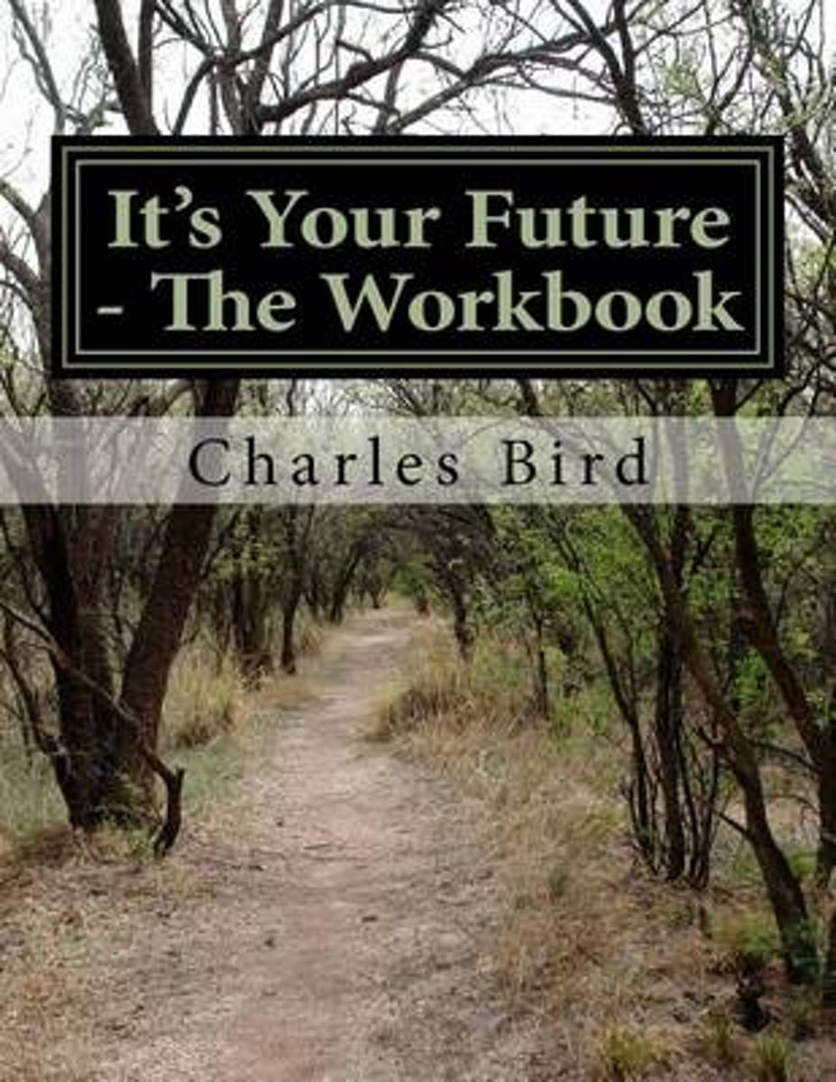 It's Your Future - The Workbook