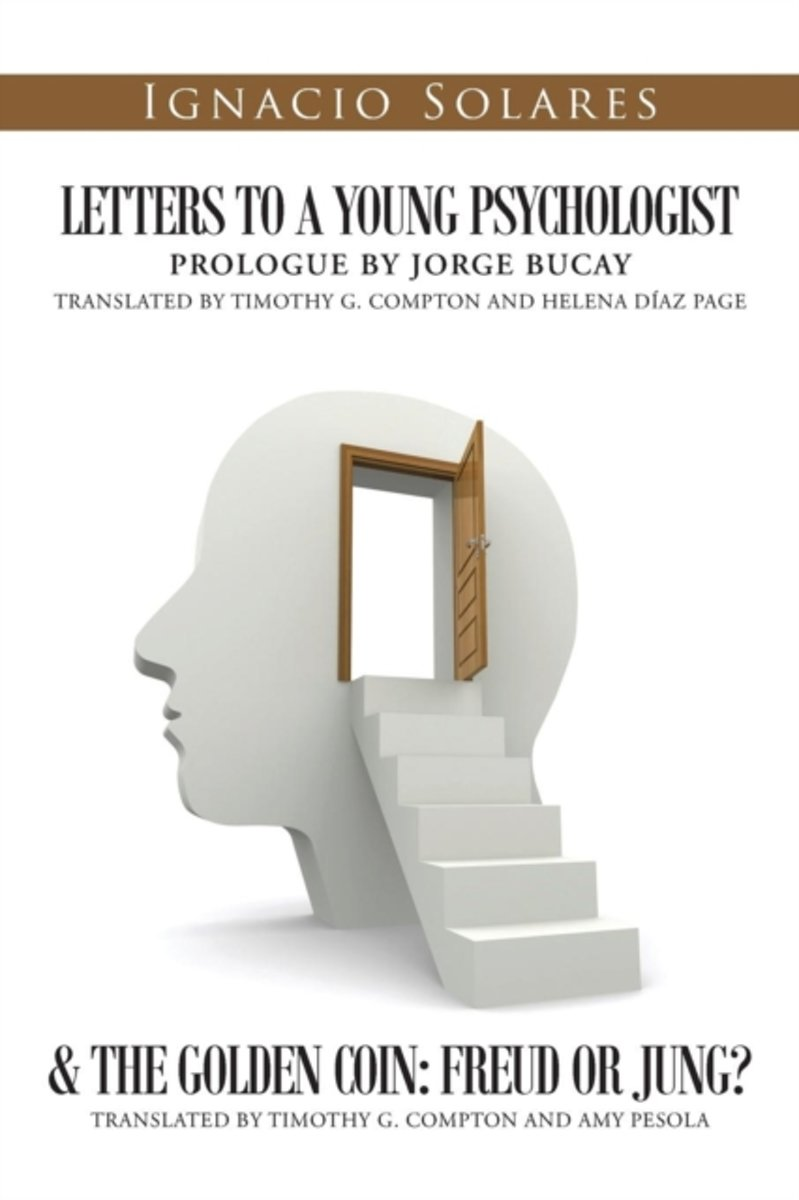Letters to a Young Psychologist & the Golden Coin
