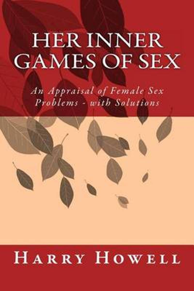 Her Inner Games of Sex