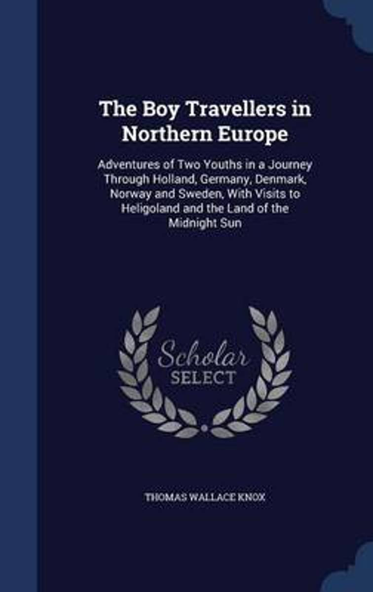 The Boy Travellers in Northern Europe