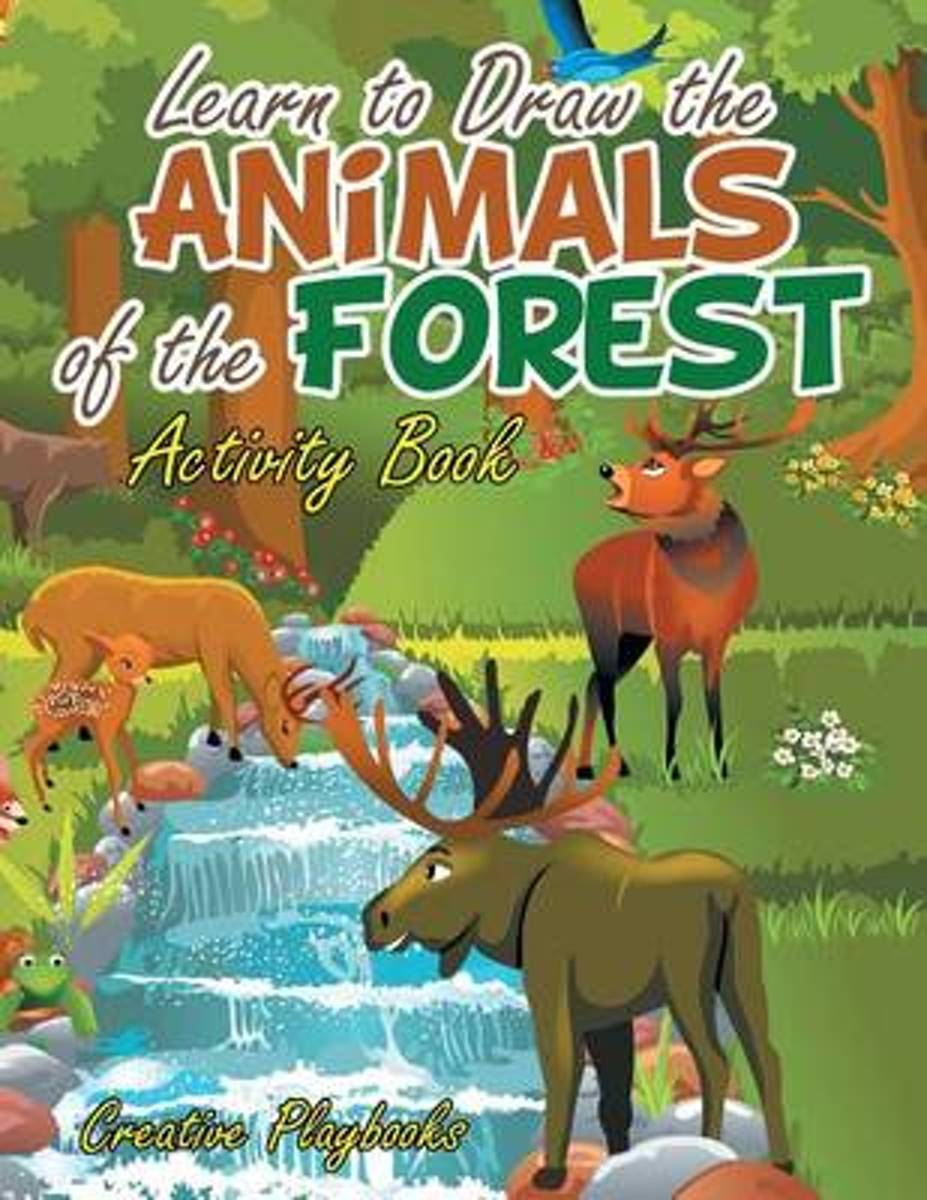 Learn to Draw the Animals of the Forest Activity Book
