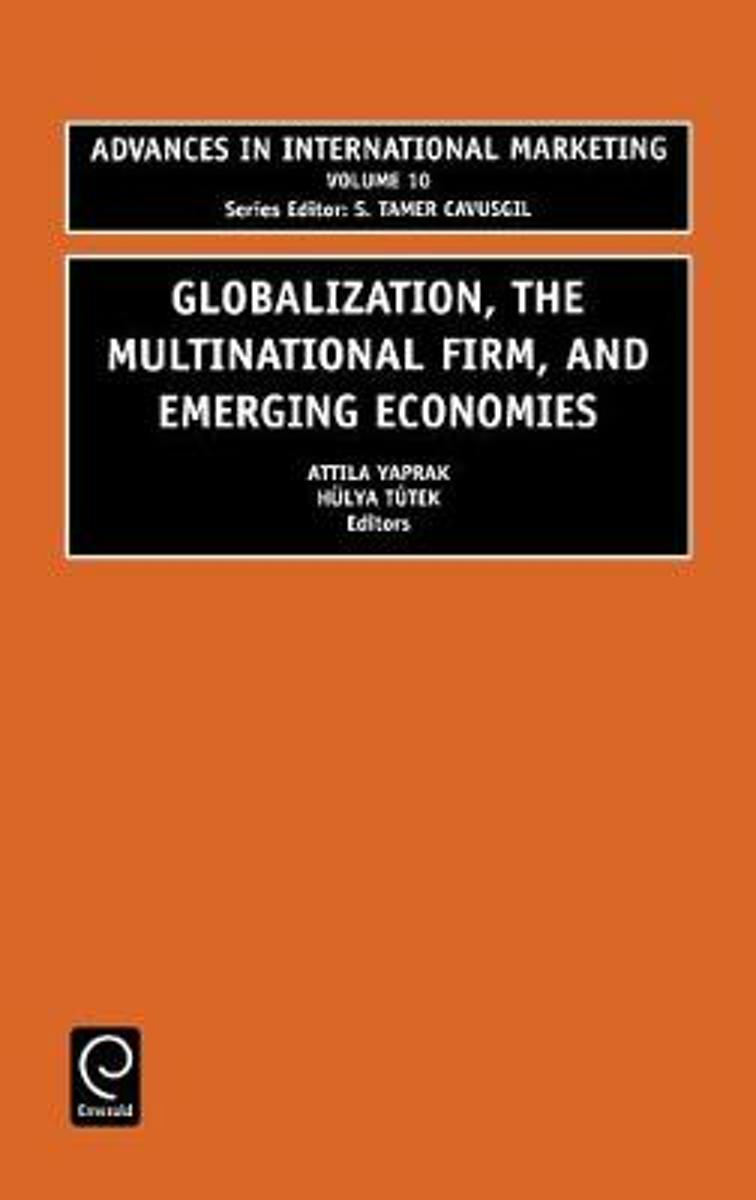 Globalization, the Multinational Firm, and Emerging Economies