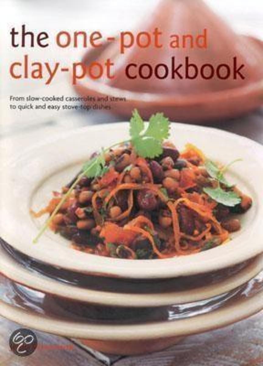 The One-Pot And Clay Pot Cookbook