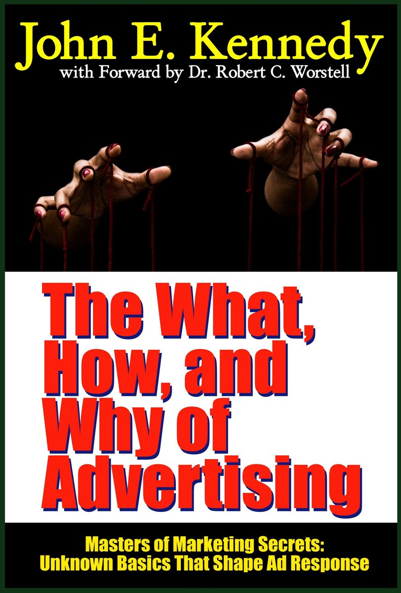 The What, How, and Why of Advertising