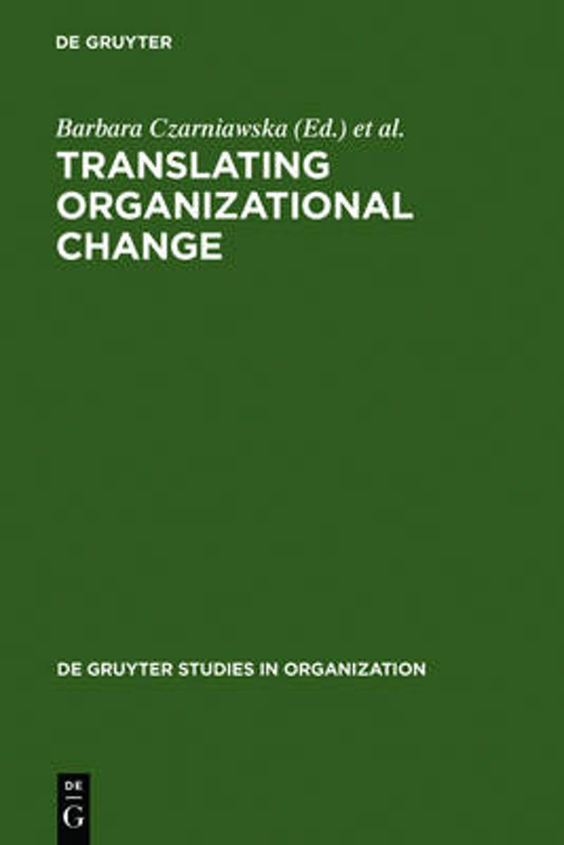 Translating Organizational Change