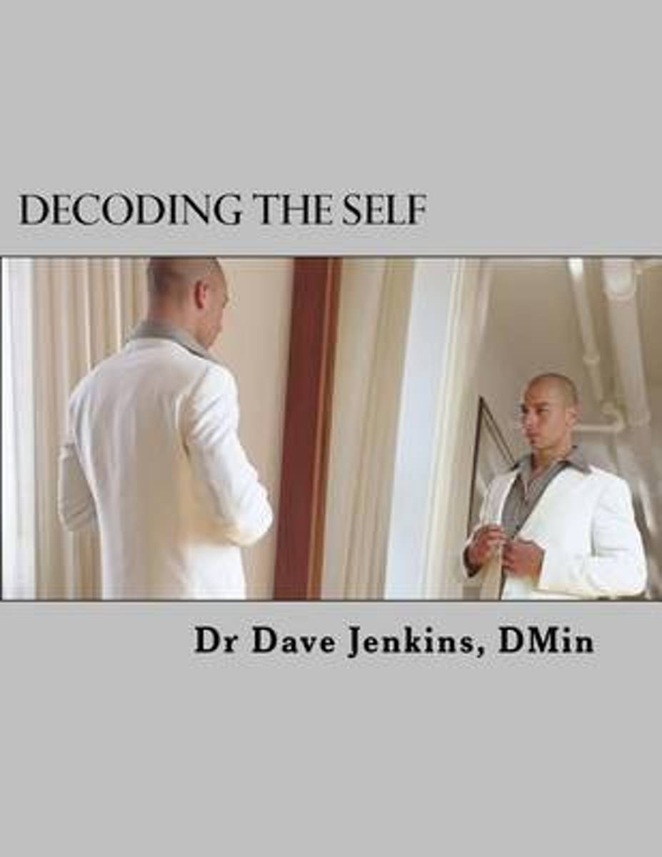 Decoding the Self