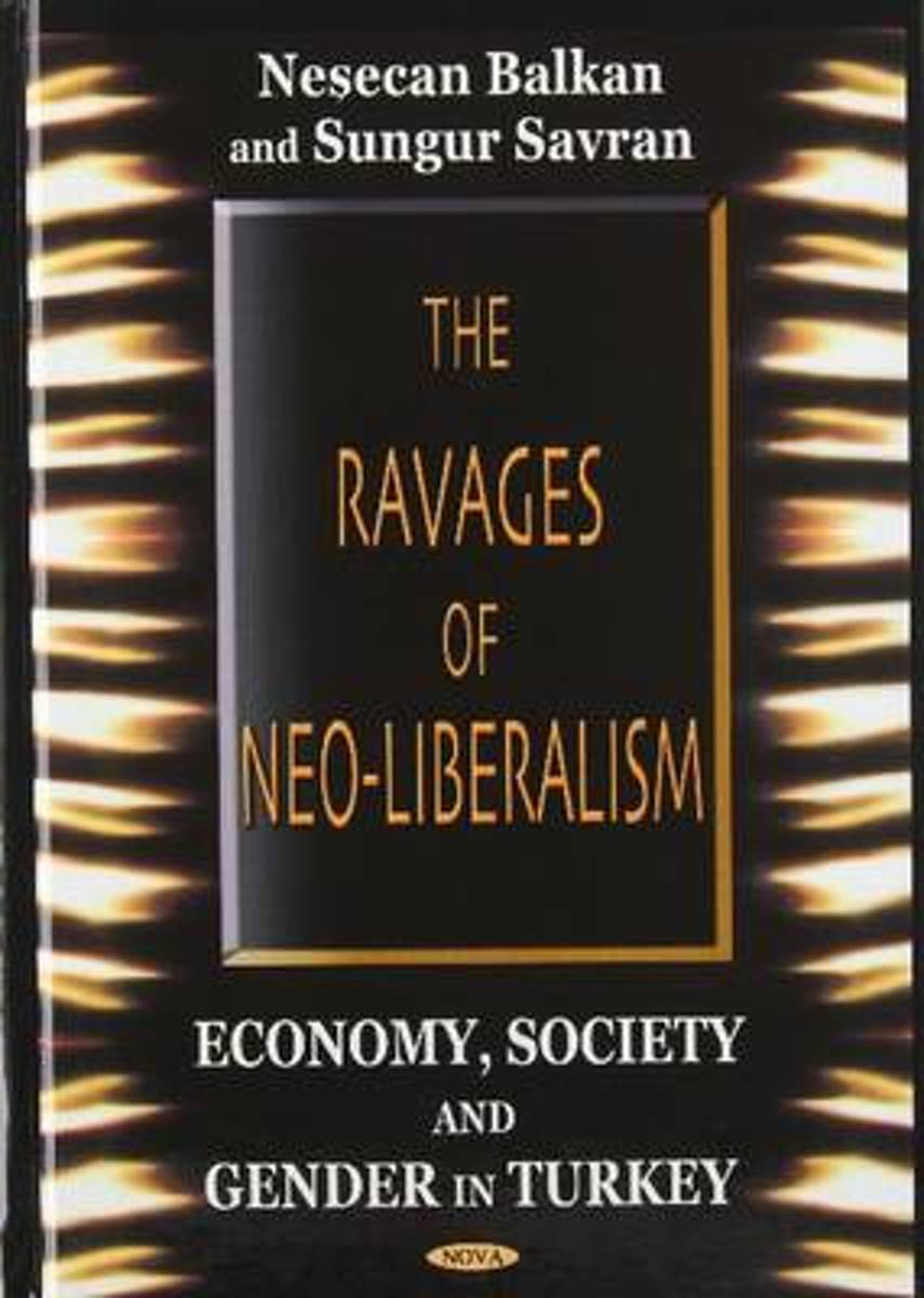 Ravages of Neo-Liberalism