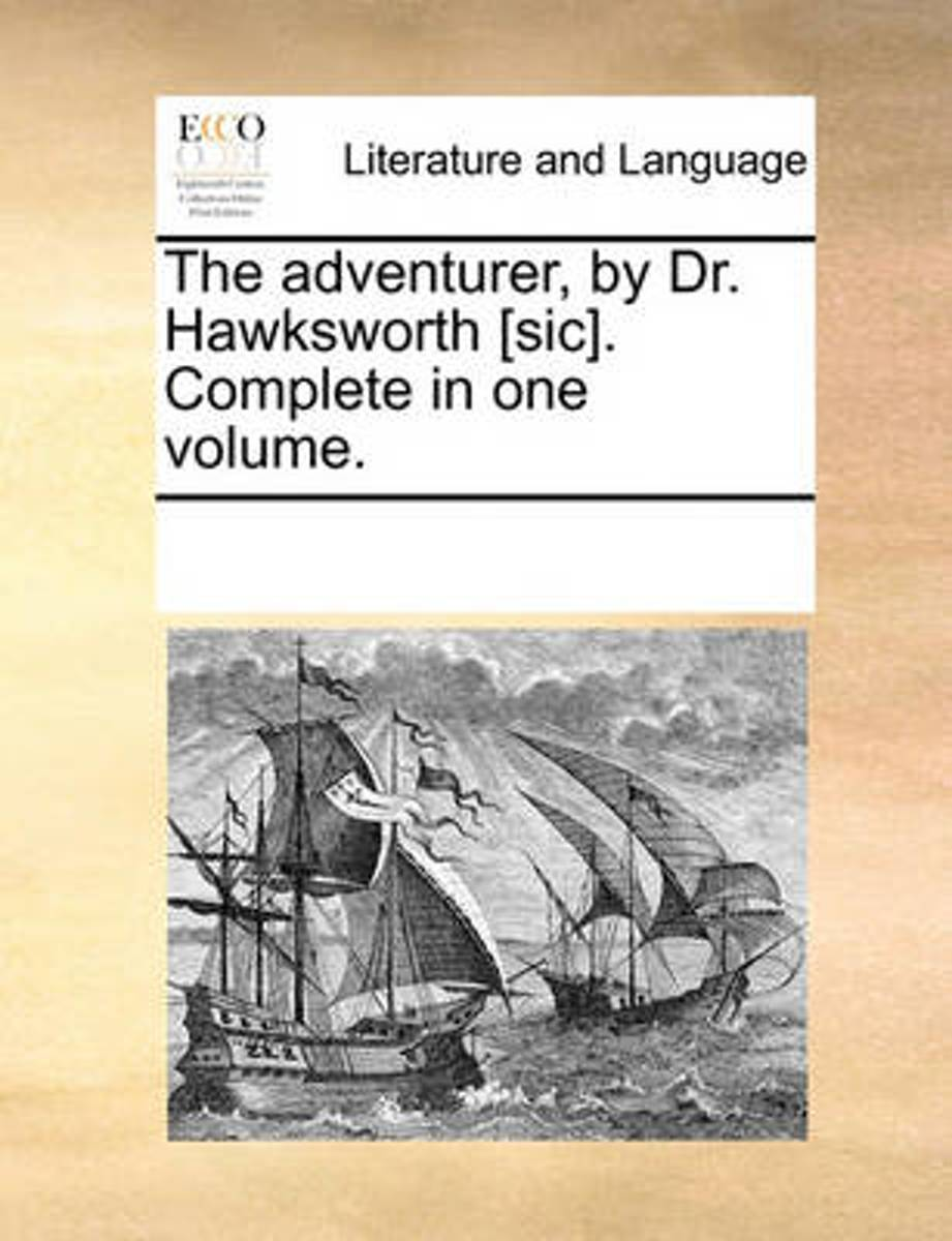 The Adventurer, by Dr. Hawksworth [sic]. Complete in One Volume