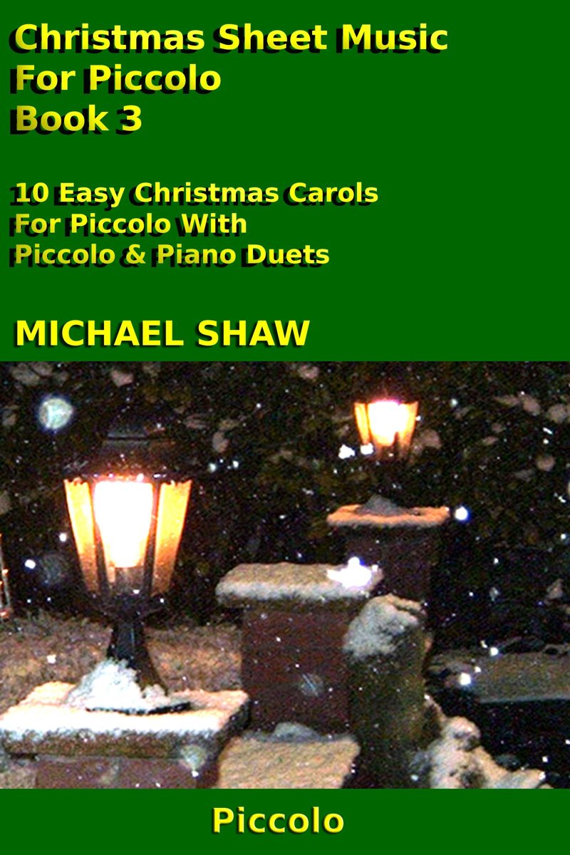 Christmas Sheet Music For Piccolo: Book 3