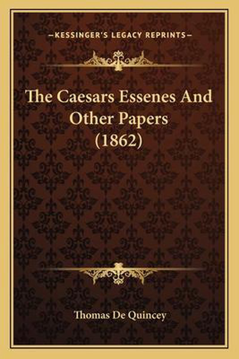 The Caesars Essenes and Other Papers (1862)