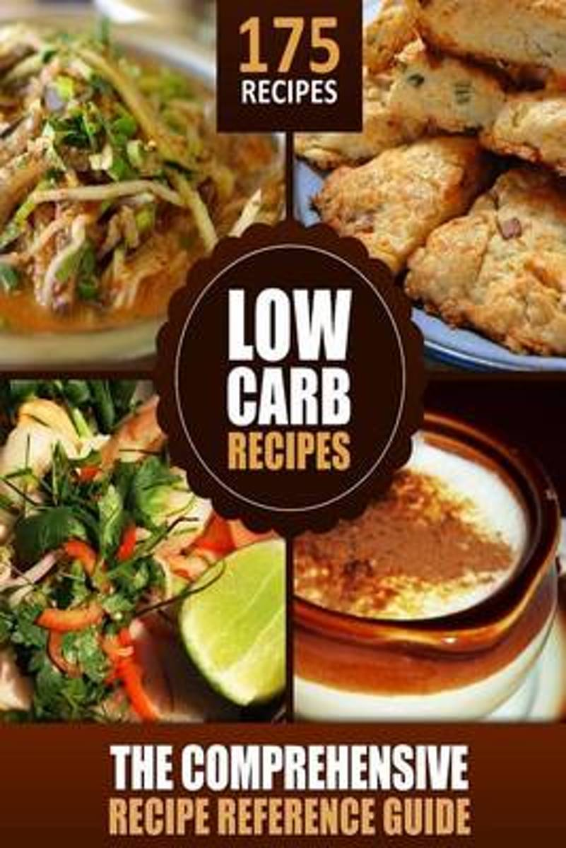 Modern Health Kitchen's Low Carb Recipes - The Comprehensive Recipe Reference Gu