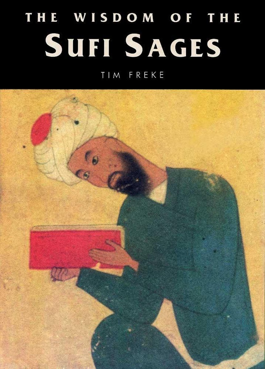 The Wisdom of the Sufi Sages