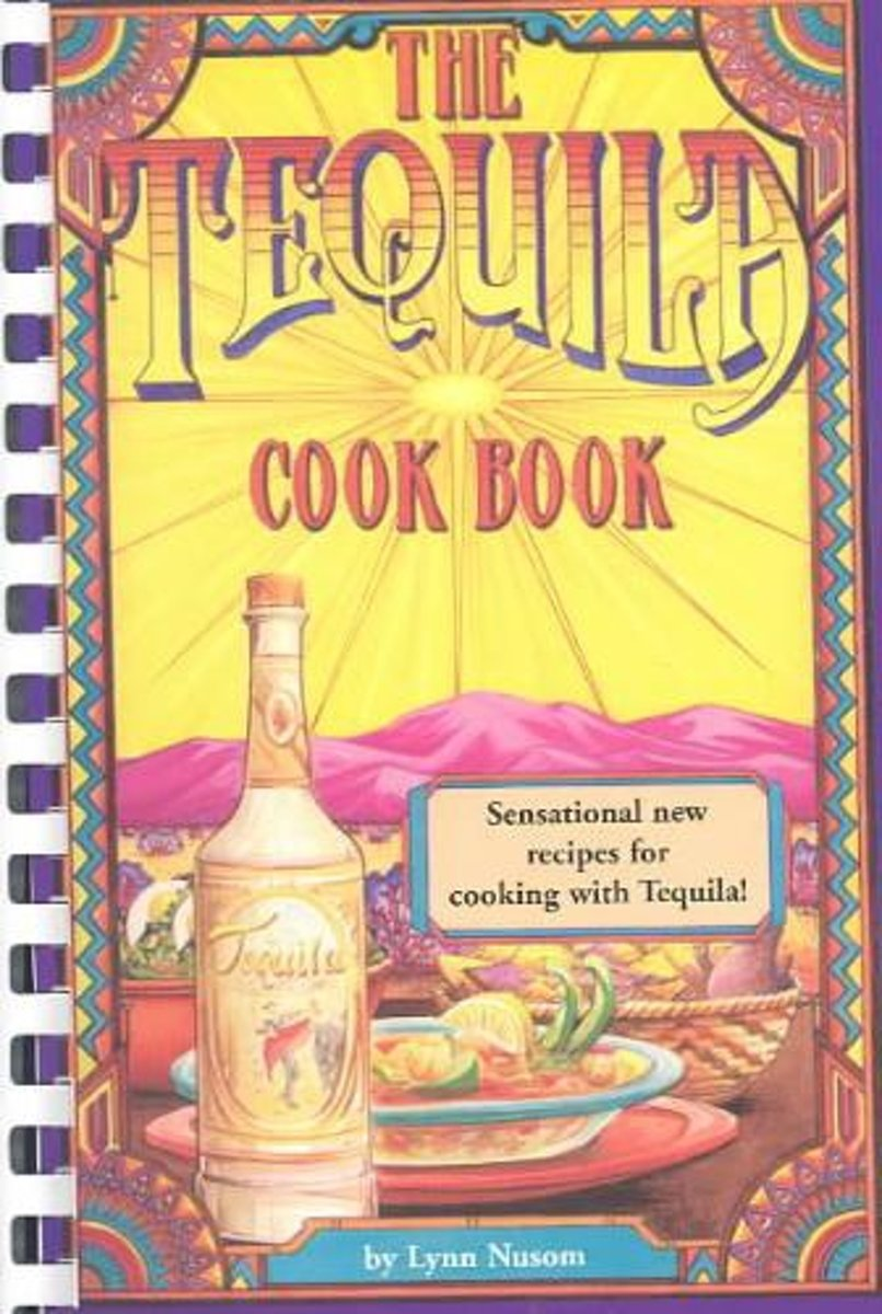 The Tequila Cookbook