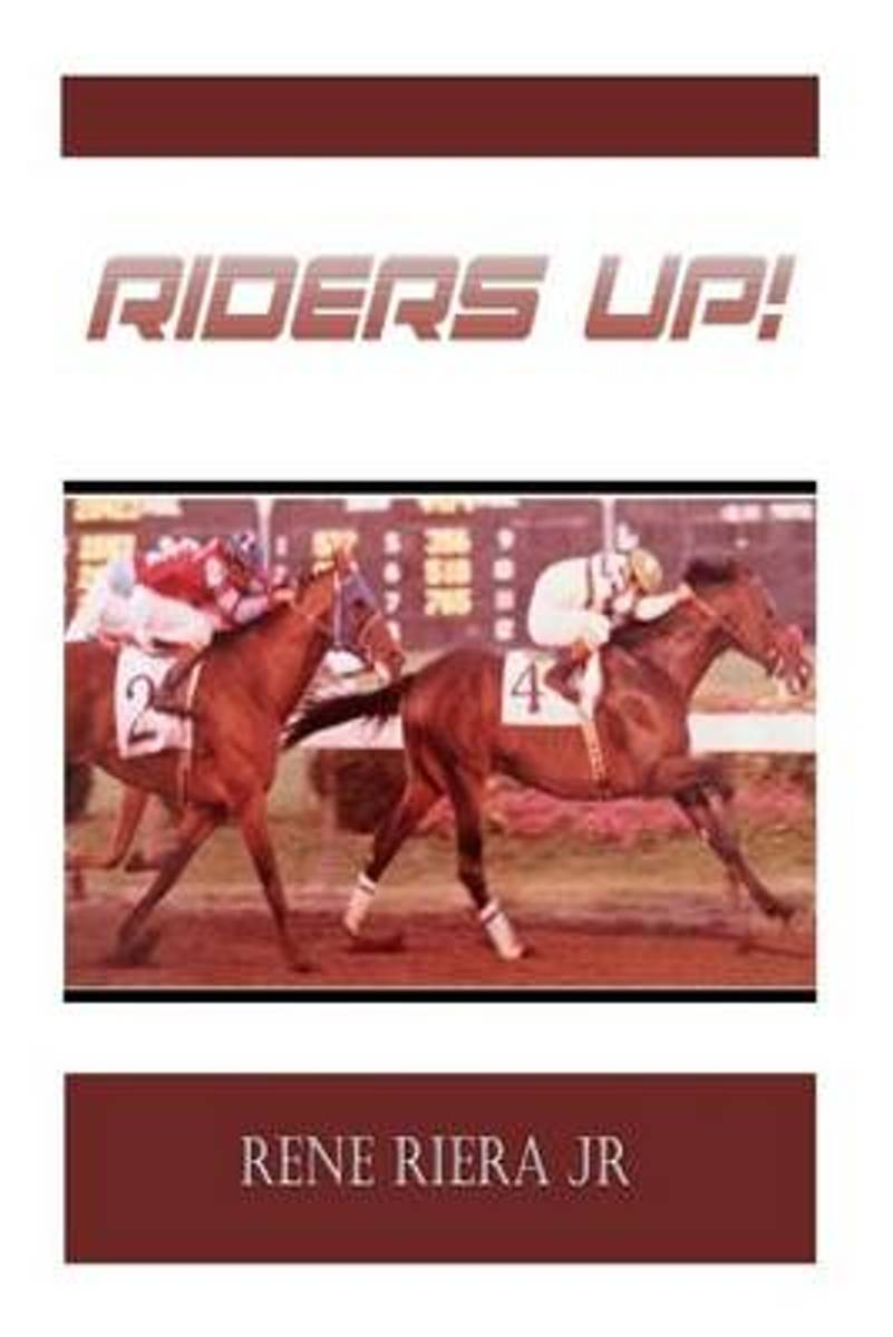 Riders Up!