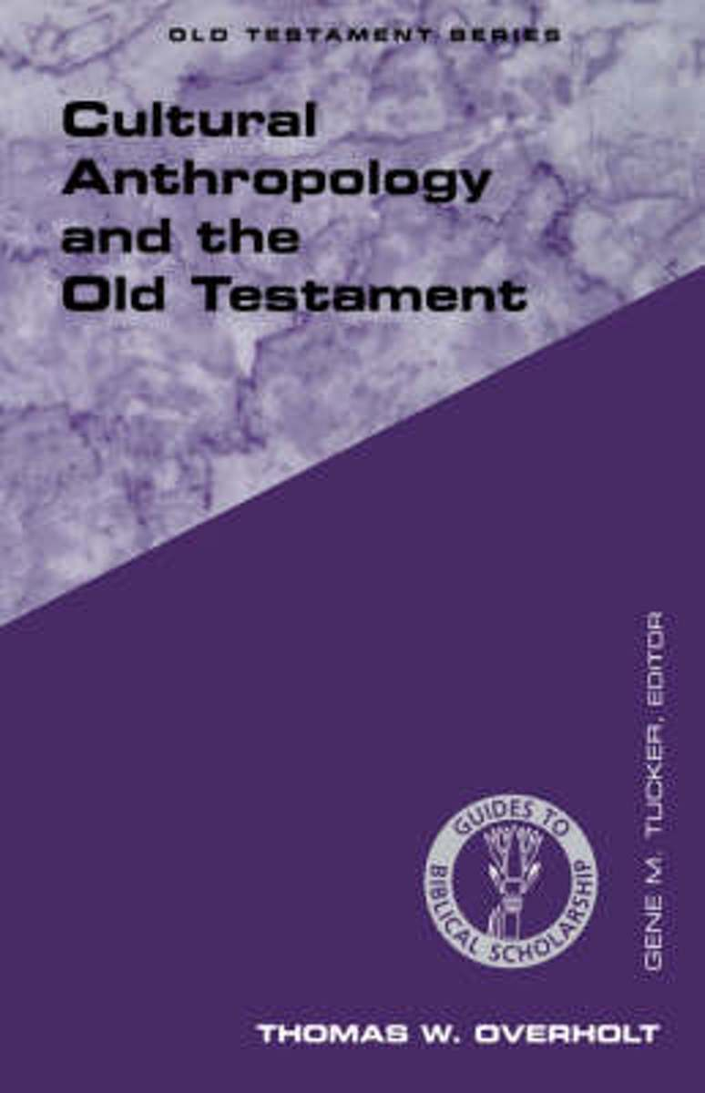 Cultural Anthropology and the Old Testament